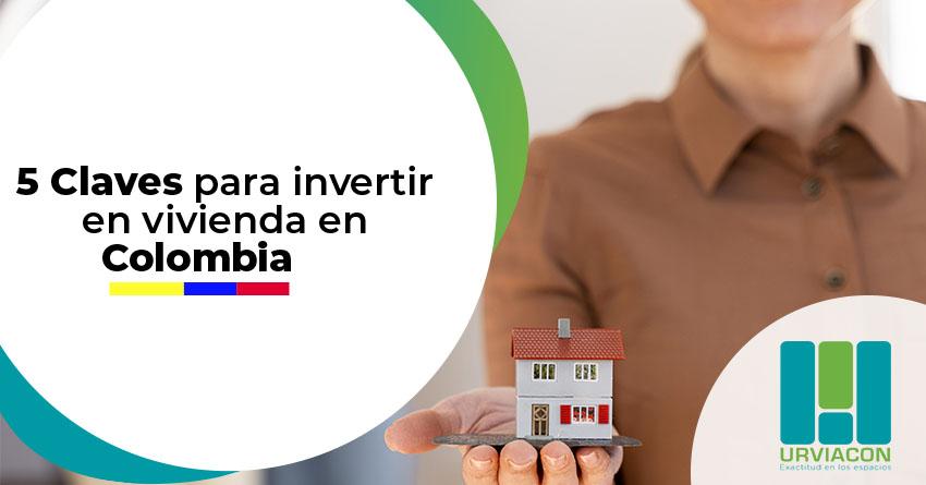 Img Articulo Claves para invertir en vivienda en Colombia