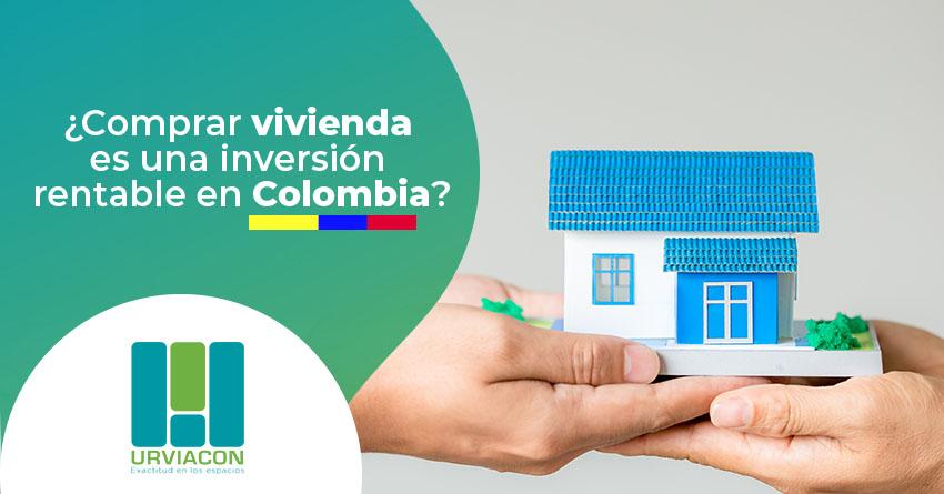 Img Articulo Comprar vivienda es una inversion rentable en Colombia