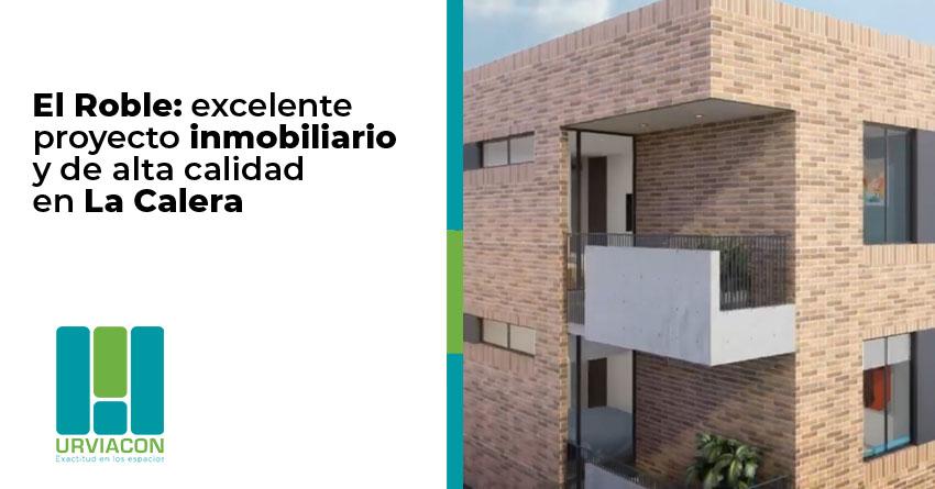 Img Articulo El Roble excelente proyecto inmobiliario en la Calera