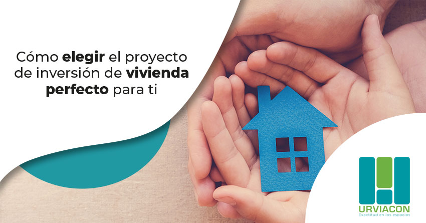 Articulo Como elegir el proyecto de inversion de vivienda perfecto para ti